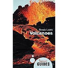 Volcanoes: A Beginner's Guide (Beginner's Guides)