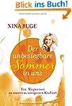 Der unbesiegbare Sommer in uns: Ein W...