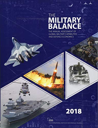 The Military Balance 2018 por The International Institute for Strategic Studies (IISS)