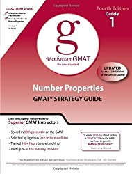 Number Properties GMAT Preparation Guide (Manhattan GMAT Preparation Guide: Number Properties) (Manhattan GMAT Preparation Guides) 4th (fourth) Revised Edition by Manhattan GMAT Prep published by MG Prep, Inc (2009)