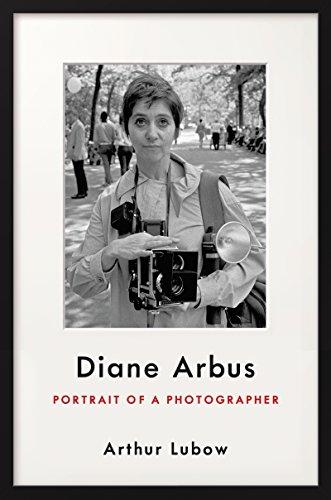Diane Arbus: Portrait of a Photographer (English Edition)