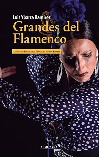 Grandes del Flamenco por Luis Ybarra Ramírez