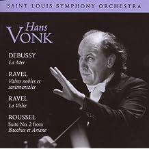 Debussy: La Mer; Ravel: Valses Nobles et Sentimentals; Roussel