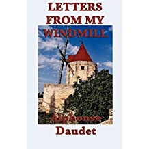 Letters From My Windmill (Start Publishing) (English Edition)