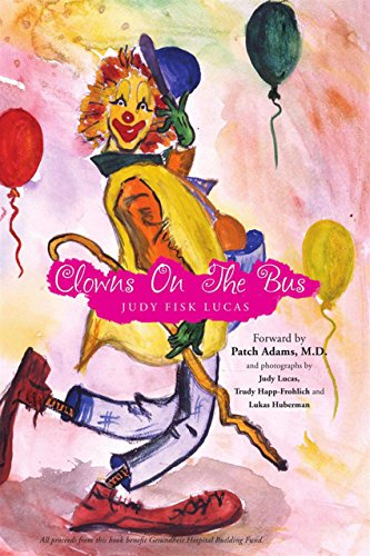 Clowns On The Bus por Judy Fisk Lucas epub