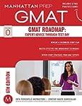 GMAT Roadmap: Expert Advice Through T...