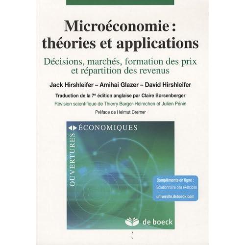 Microéconomie : théories et applications : Décisions, marchés, formation des prix et répartition des revenus