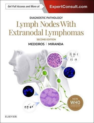 Diagnostic Pathology: Lymph Nodes and Extranodal Lymphomas, 2e por L. Jeffrey Medeiros MD