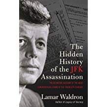 By Lamar Waldron - Hidden History of The JFK Assassination