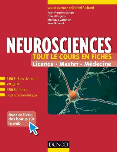 Neurosciences - Tout le cours en fiches: 190 fiches de cours, QCM corrigs et focus biomdicaux