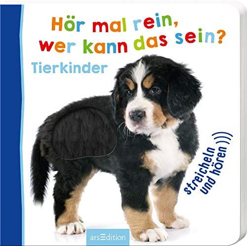 Hör mal rein, wer kann das sein? Tierkinder (Foto-Streichel-Soundbuch)