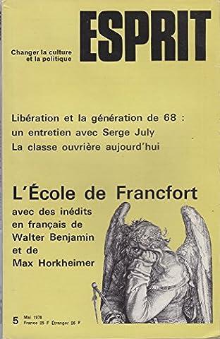 Revue Esprit. 1978, numéro 5. L'école de Francfort. La génération de 68. Esprit. Mai 1978. (Périodiques, Periodicals, Politique, Philosophie, Mai 68)