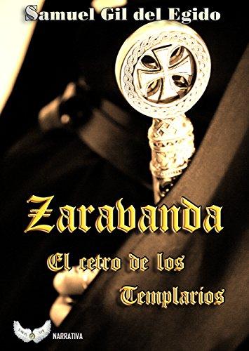 ZARABANDA: El cetro de los Templarios por Samuel Gil del Egido