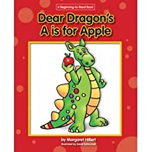 [( Dear Dragon's A is for Apple )] [by: Margaret Hillert] [Jan-2008]