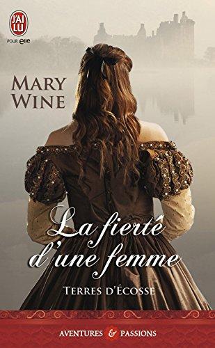 Terres d'Écosse (Tome 3) - La fierté d'une femme par Mary Wine