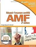Réussir l'Examen Certifié AMF 2e Ed. + eText