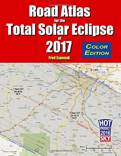 Eclipse Atlas (Road Atlas for the Total Solar Eclipse of 2017)