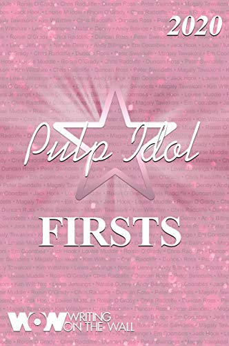 Pulp Idol - Firsts 2020 (English Edition)