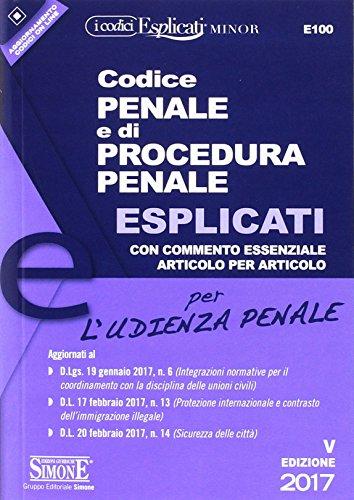 Codice penale e di procedura penale esplicati per l'udienza penale. Ediz. minore