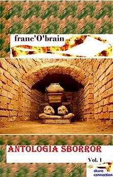 Antologia sborror di [franc'O'brain]