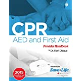 CPR, AED and First Aid Provider Handbook (English Edition)