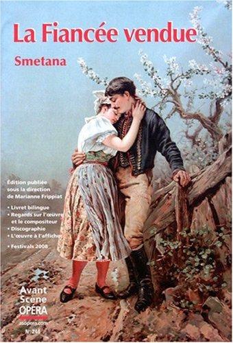 L'Avant-Scène Opéra, N° 246 : La Fiancée vendue