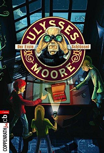Preisvergleich Produktbild Ulysses Moore - Der erste Schlüssel: Band 6