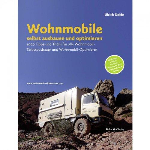 Ulrich Dolde - Wohnmobile selbst ausbauen und optimieren