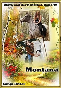 Libros Gratis Para Descargar Montana (Maya und der Reiterhof 40) PDF Español