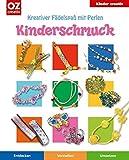 Kinderschmuck: Kreativer Fädelspaß mit Perlen (Kinder creativ)