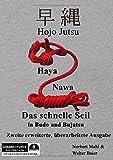 """Hojo Jutsu: Haya Nawa - """"Das schnelle Seil"""" in Budo und Bujutsu"""