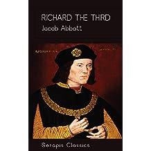 Richard the Third (Serapis Classics) (English Edition)