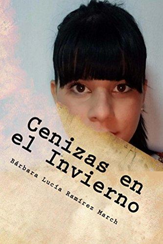 Cenizas en el Invierno por Bárbara Ramírez March