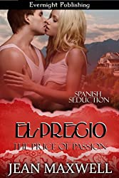 El Precio [The Price of Passion] (Spanish Seduction Book 2) (English Edition)