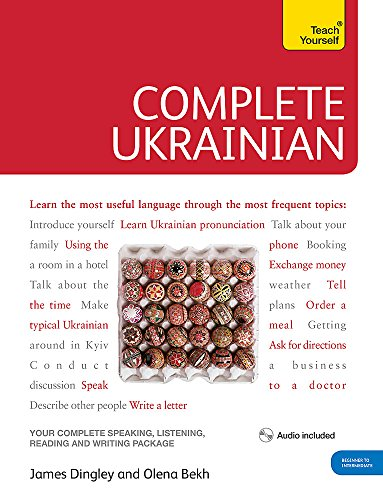 Complete Ukrainian Beginner to Intermediate Course: (Book and audio support) (Teach Yourself)