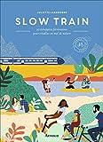 Slow train