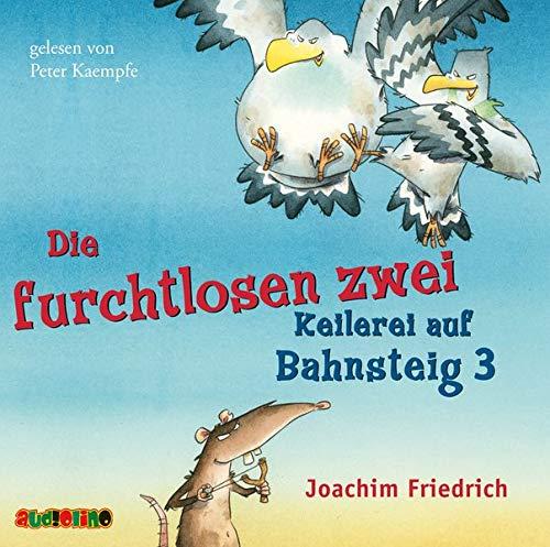 Buchseite und Rezensionen zu 'Die furchtlosen zwei: Keilerei auf Bahnsteig 3' von Joachim Friedrich