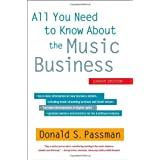 All You Need to Know About the Music Business: Eighth Edition by Passman, Donald S. (2012) Hardcover