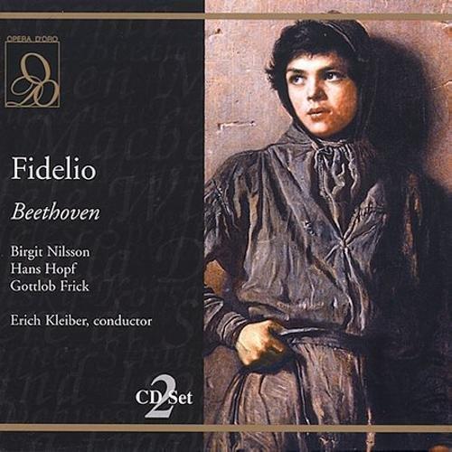 Beethoven : Fidelio. Nilsson, Hopf, Schoffler. Kleiber.