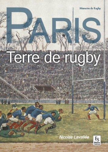 Paris - Terre de rugby par Nicolas Lavallée