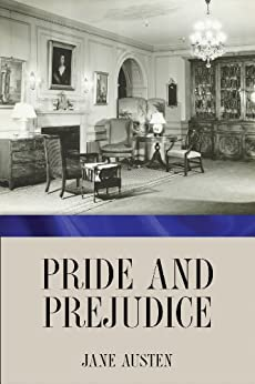 Pride and Prejudice (English Edition) von [Austen, Jane]