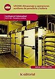 Almacenaje y operaciones auxiliares en panadería y bollería. inaf0108 - panadería y bollería
