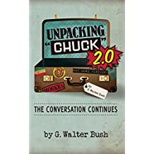 "Unpacking ""Chuck"" 2.0: The Conversation Continues (English Edition)"