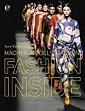 Fashion Inside: Macher, Models, Marken