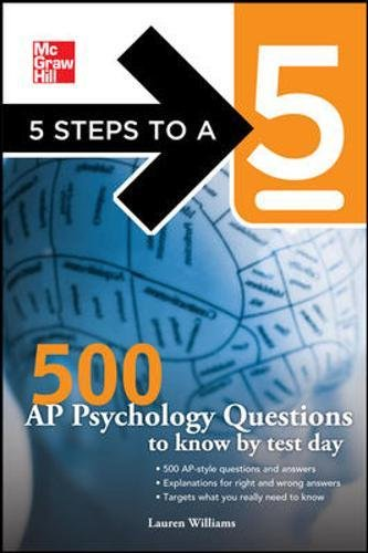 PDF McGraw-Hill 5 Steps to A 5 500 Ap Psychology Questions to Know