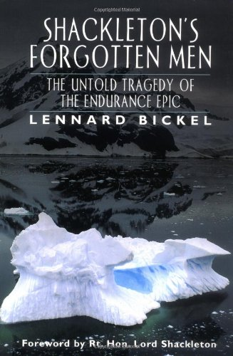 Shackleton's Forgotten Men: The Untold Tragedy of the Endurance Epic (Adrenaline Classics)
