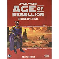 Star Wars: Age of Rebellion RPG Friends Like These - English