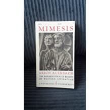 Mimesis: The representation of reality in Western literature (A Doubleday Anchor book)