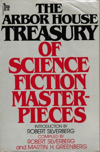Arbor House Treasury of Science Fiction Masterpieces