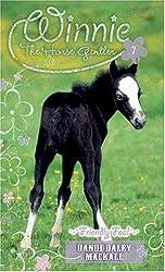 Friendly Foal: 7 (Winnie the Horse Gentler)